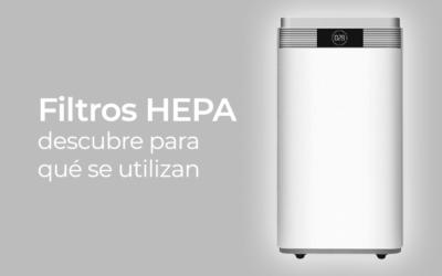 Filtros HEPA: qué son y cuándo se utilizan