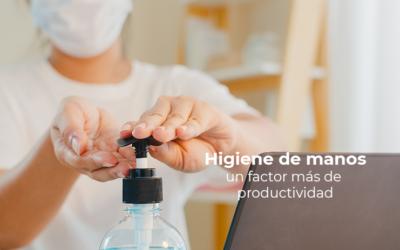 La higiene de manos: un factor más de productividad