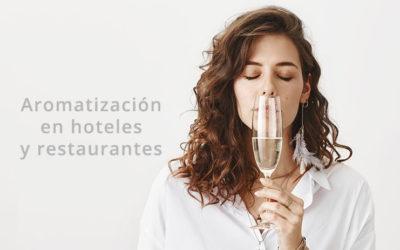 Aromatización de hoteles y restaurantes: importancia del marketing olfativo
